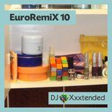 XXXTENDED EuroRemiX 10