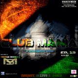 Saumya Mohanty - CLUB MANIA Ep.19