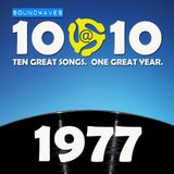 Soundwaves 10@10 #127: 1977