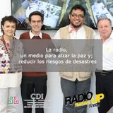 La radio, un medio para alzar la paz y reducir los riesgos de desastres