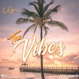 The Vibes Vol. 3 (LIVE MIX)