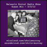 Balearic Social Radio - Guestmix 3/3/13