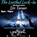 DJ Leethal - The Leethal Lock - In, With Special Guest Ste Turner 2nd Feb 2019