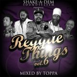 Shake-A-Dem Reggae Things Vol. 6
