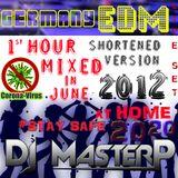 DJMP GERMANY LIVE SET EDM JUNE 2012  (Shortened version 1 hr Hour)