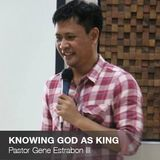 Knowing God As King