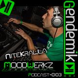 NiteKrawla live at Genesis - Moodwerkz 003 podcast