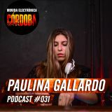 Paulina Gallardo @ Set Exclusivo Movida Electrónica Córdoba (Podcast 031) 26.11.15