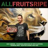 All Fruits Ripe - Gav Lawson [THTC] (Episode 10)