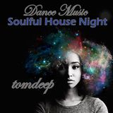Soulful House Night