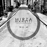 Mirza Manetti - No. 4