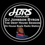 DJ Byron Johnson Presents The Deep House Session Live On HBRS 16 - 03 - 17