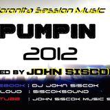 Coronita Session - Pumpin 2012 mixed by John Siscok...