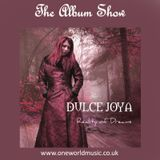 The Album Show feat Reality of Dreams by Dulce Joya