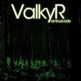 ValkyR 's Ambuscade PROMOMIX