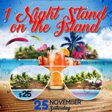 1 Night Stand on the Island (Part 2) Live Set