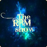 The RBM Show - 58th Episode