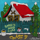 OG Chase B - Streets Need That 6