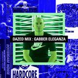 Dazed Mix: Gabber Eleganza