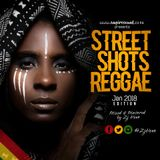 Street_Shots_Reggae [Jan 2018] @ZJHENO.mp3
