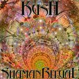 kush - Shaman Ritual