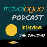 Interview: Jah Souljahs | Season 3, Episode 10 | Travelogue Podcast