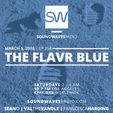 Episode 358 - The Flavr Blue - March 5, 2016