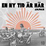 En Ny Tid Är Här 13 - Japan