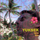 Yuksek - 16/03/18