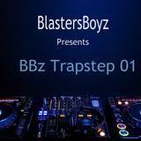 BlastersBoyz - BBz Trapstep 01