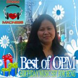 BDAY MUSIC SET FOR BENG (OPM HITS)