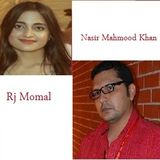 Interview of Rj Momal (FM98) by Nasir Mahmood Khan