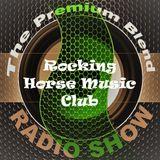 The Premium Blend Radio Show with Stuart Clack-Lewis feat. Rocking Horse Music Club (USA) - 11/09/18