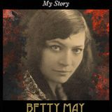 BETTY MAY: The Musical with Celine Hispiche Writer & Performer on RADIO GORGEOUS