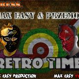 Max Easy & PrZeMoO - Retro Time 2013 [official Set] [DJ POLAND]
