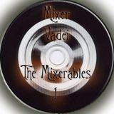 The mixerables - 1