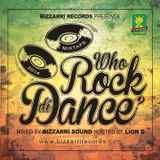 Who Rock Di Dance Vol.1 Mix By Bizzarri Sound