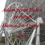Adam from Polen pres. Dance To Trance 005