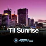 'Til Sunrise mix by JM