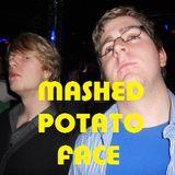 Mashed Potato Face