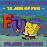 Weekly Mix #26 - 15min of Fun [Glitch Hop/110]