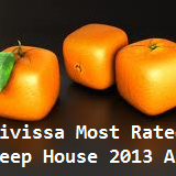 Eivissa Most Rated Deep House 2013