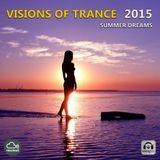 Visions Of Trance 2015 - Summer Dreams