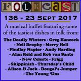 FolkCast 136 - 23 Sept 2017