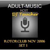 DJ Taucher - @ rotorclub nov 2006 set 1