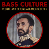 Bass Culture - February 6, 2017 - Rastafari Special