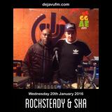 """REGGAE CITY"" (ROCKSTEADY & SKA Edition) Live @ dejavufm.com 20/01/2016"