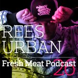 Fresh Meat Podcast 26