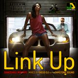Link Up Dancehall Mixtape NOV 2k15