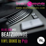 Beatz Sounds #51 - 03.02.2017 - 'Vinyl Sounds' by P@ (NL)